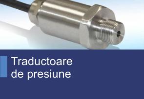 Traductoare de presiune - Produse TehnoINSTRUMENT