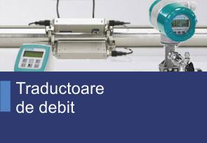 Traductoare de debit - Produse TehnoINSTRUMENT