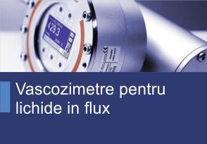 Vascozimetre pentru lichide in flux - Produse TehnoINSTRUMENT